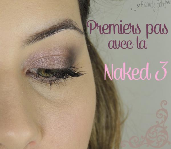 tutoriel maquillage naked 3