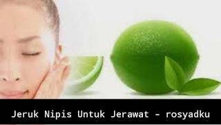 Jeruk nipis untuk jerawat