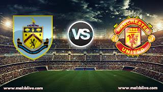 مشاهدة مباراة مانشستر يونايتد وبيرنلي Manchester united Vs Burnley بث مباشر بتاريخ 26-12-2017 الدوري الانجليزي