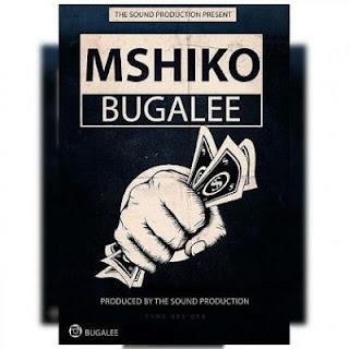 Bugalee - Mshiko