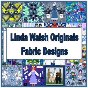 Welcome To Linda Walsh Originals Fabric Designs