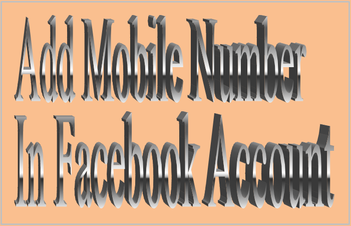Add Mobile Number In Facebook Account