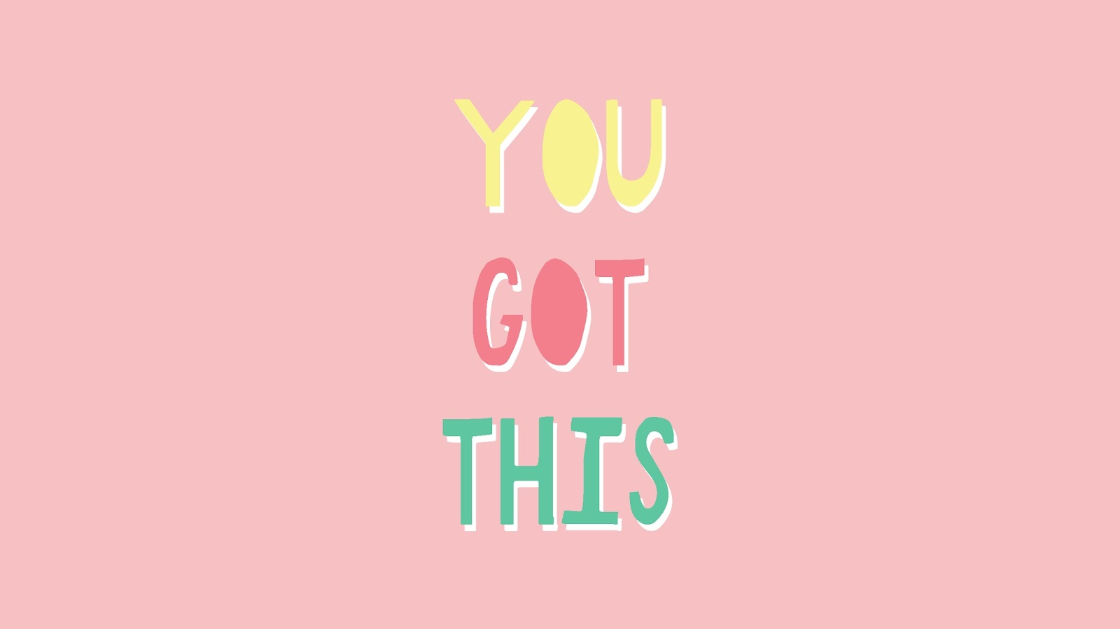 'YOU GOT THIS' - 9 PRETTY PASTEL DESKTOP AND PHONE WALLPAPERS FOR SPRING.