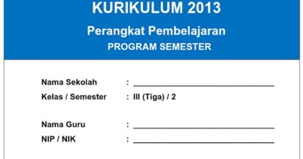 Prota Promes Dan Kkm Kurikulum 2013 Semester 1 Dan 2 Kelas 3 Sd Mi Terbaru Kurikulum 2013 Revisi