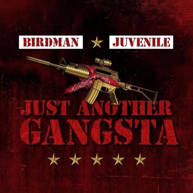 birdman juvenile just another gangsta cover