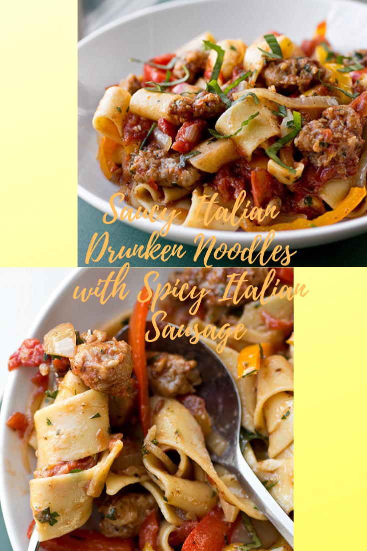 #Saucy #Italian #Drunken #Noodles #with #Spicy #Italian #Sausage
