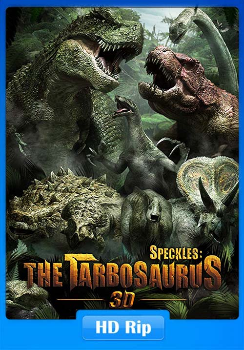 Speckles The Tarbosaurus 2012 720p HDRip Hindi Tamil x264 | 480p 300MB | 100MB HEVC