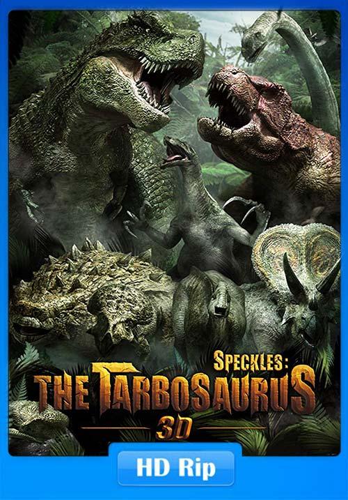 Speckles The Tarbosaurus 2012 720p HDRip Hindi Tamil x264 | 480p 300MB | 100MB HEVC