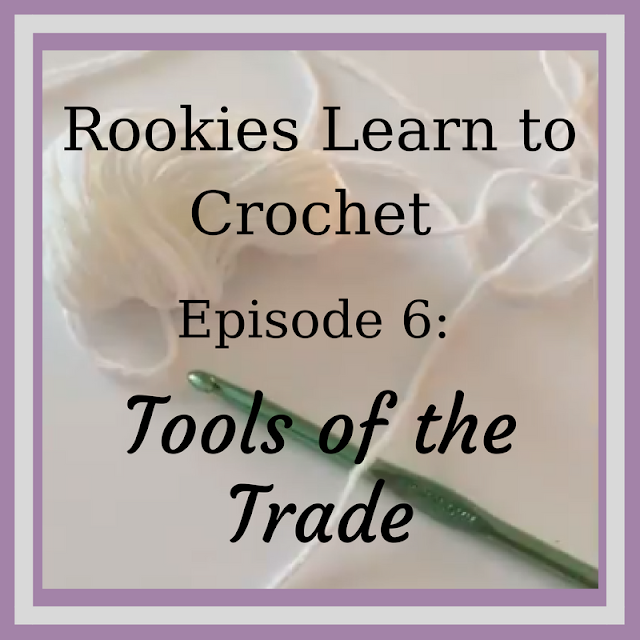 Tools of the Trade (Lesson 6)–Rookies Learn Series - www.craftaboo.com