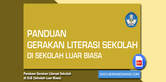 Panduan Gerakan Literasi Sekolah di SLB (Sekolah Luar Biasa)