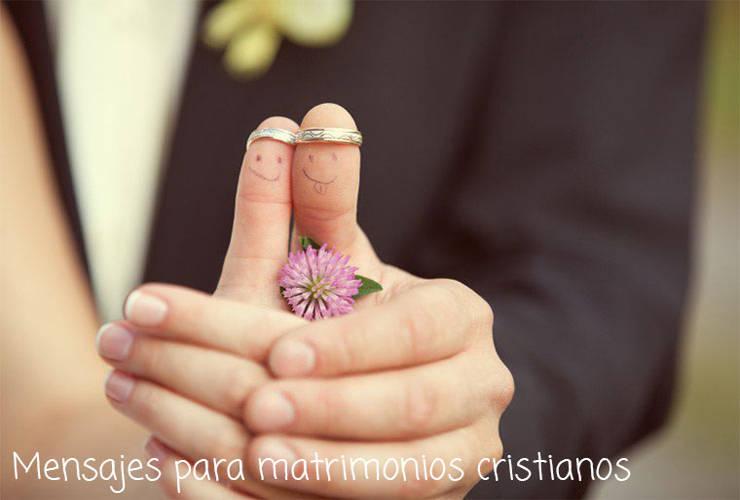 Mensajes Para Matrimonios Cristianos