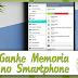 Como Ganhar Memoria no Smartphone mais Rápido