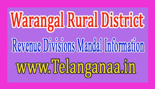 Warangal Rural District Revenue Divisions Mandal Information