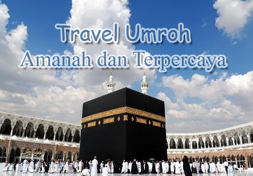 Tips Memilih Travel Umroh