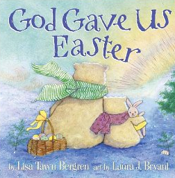 God Gave Us Easter: LadyD Books