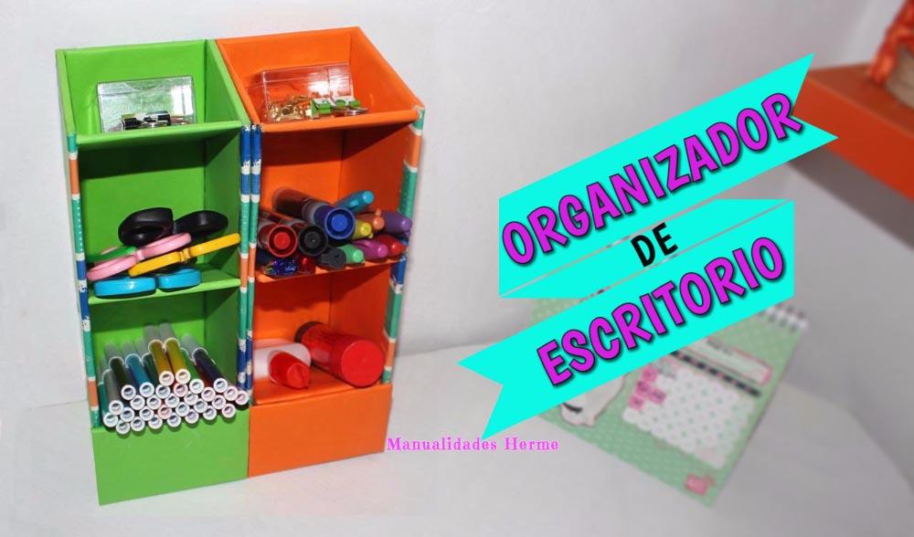 Manualidades herme organizador de escritorio de cart n - Organizador de escritorio ...