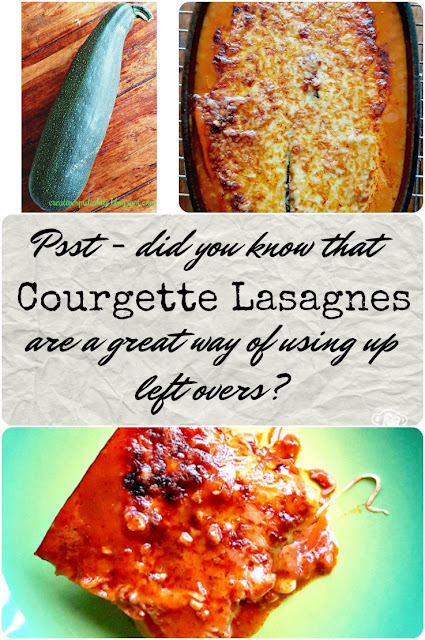 Courgette Lasagna a great way of using up left overs