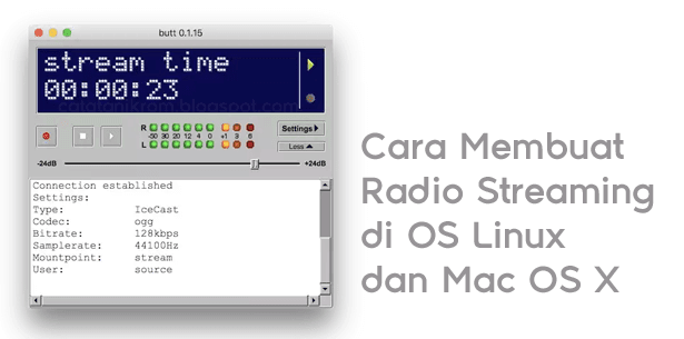 Catatan Ikrom Cara Membuat Radio Streaming di OS Linux dan Mac OS X