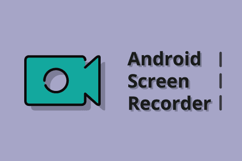 Aplikasi screen recorder android