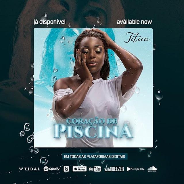 Titica - Coração de Piscina (Beef para Noite e Dia) (Kuduro) [Download] baixar nova musica descarregar agora 2019