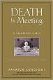 http://www.amazon.com/Death-Meeting-Leadership-Fable-About-Business/dp/0787968056/ref=sr_1_1?ie=UTF8&s=books&qid=1243616002&sr=8-1