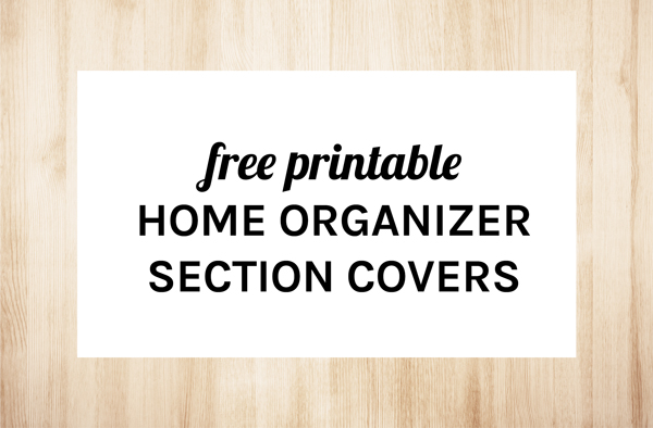 Free Printable Home Organizer Section Covers by Eliza Ellis