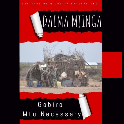 Download Audio   Gabiro Mtu Necessary - Daima Mjinga
