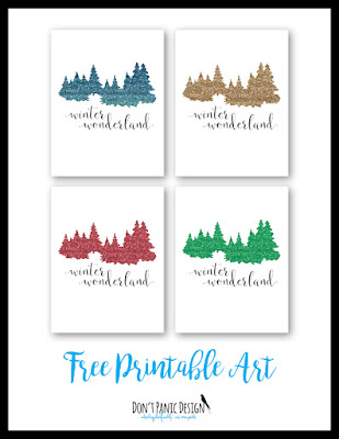 Don't Panic Design Free Printable Art Winter Wonderland Posters Glitter Posters