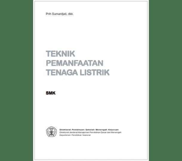 Buku SMK Teknik Pemanfaatan Tenaga Listrik