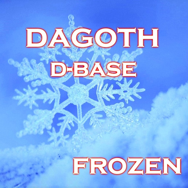 New single from Dagoth is entitled Frozen