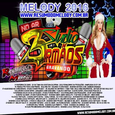 Cd Melody 2016 - Studio 3 Irmãos
