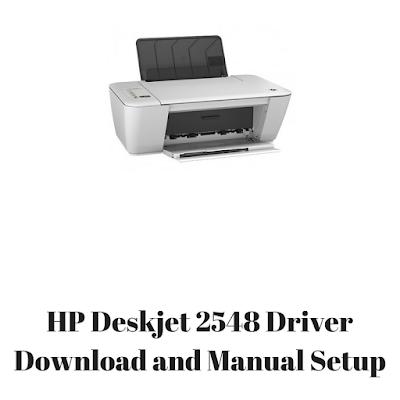 HP Deskjet 2548 Driver Download and Manual Setup