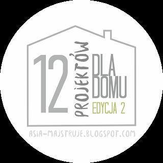 https://asia-majstruje.blogspot.com/2016/01/12-projektow-dla-domu-2-edycja.html