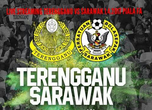 Live Streaming Terengganu vs Sarawak 1.4.2017 Piala FA