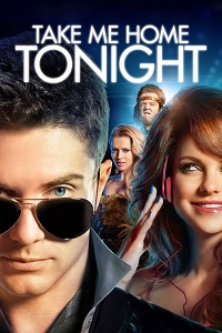 Watch Take Me Home Tonight Online Free in HD