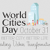 10 facts about fast urban growth on World Cities Day