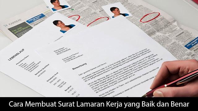Cara Menulis Surat Lamaran Kerja dan Contohnya