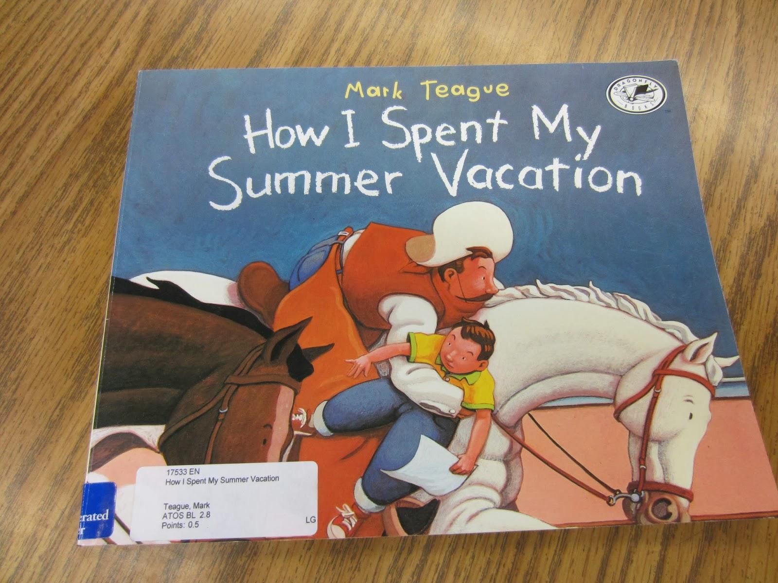 Ordinary Days How I Spent My Summer Vacation