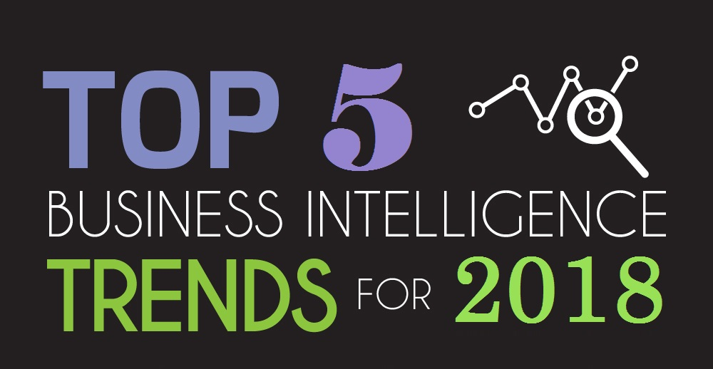 Business Intelligence Trends for 2018 1
