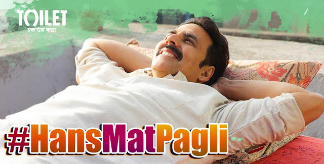 Hans Mat Pagli Song Lyrics   Toilet- Ek Prem Katha   हँस मत पगली लिरिक्स   टॉयलेट एक प्रेम कथा