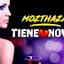 MOZTHAZA - TIENE NOVIO ( CUMBIA 2019)