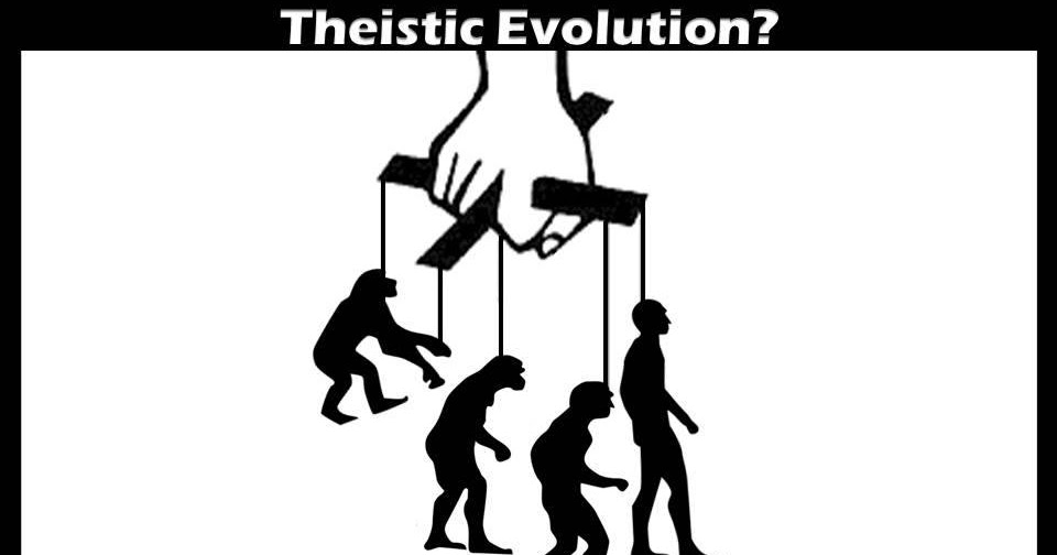 theistic evolution Theistic evolution is the teaching that god used natural evolutionary processes to bring life to its current level of speciation theistic evolution would deny the.