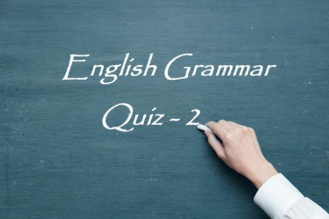 English Grammar Quiz - 2