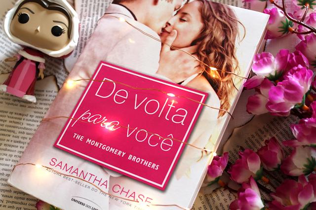 De Volta Para Você - The Montgomery Brothers #01 - Samantha Chase