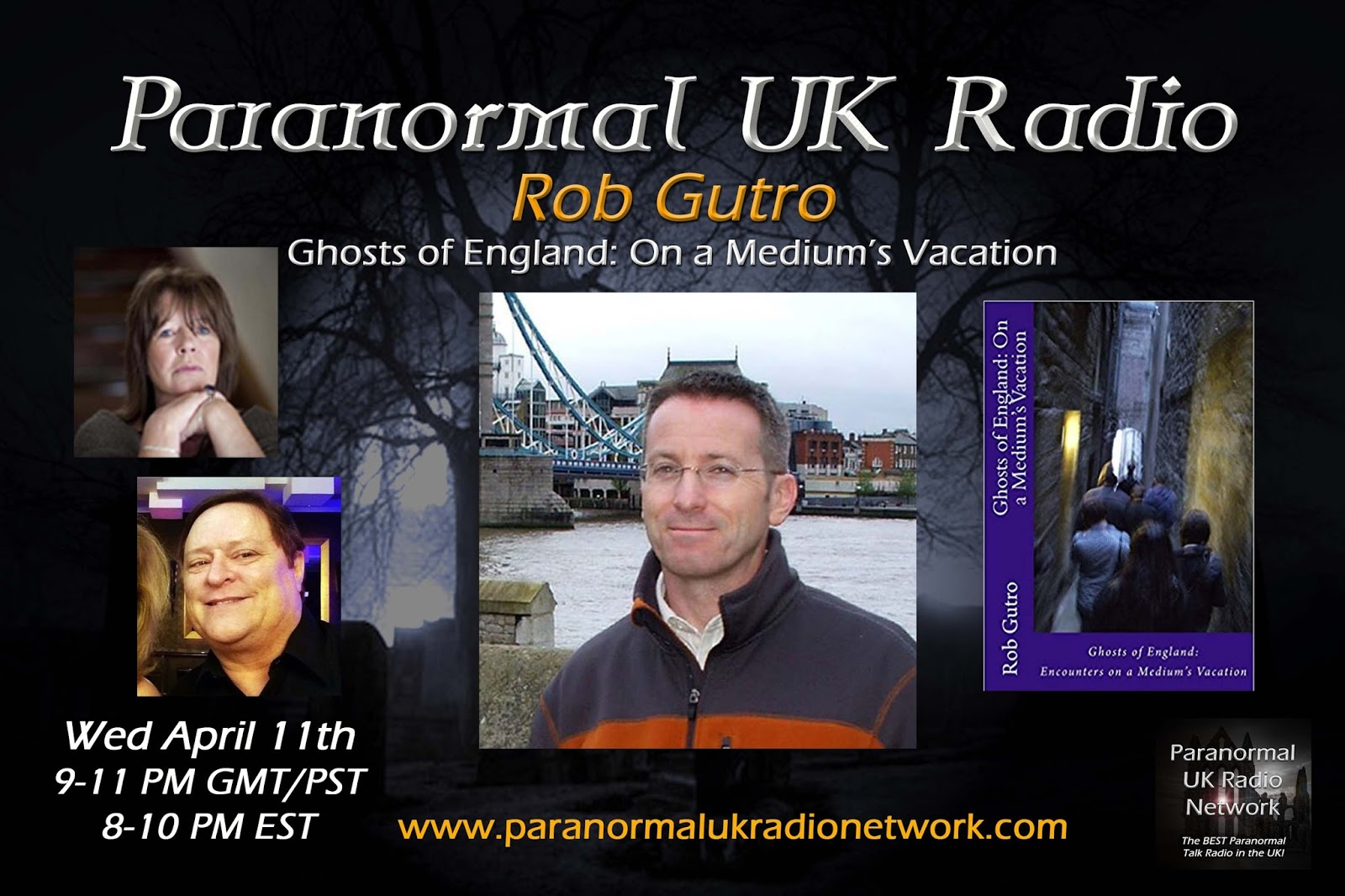 "LISTEN HERE: Interview on PARANORMAL UK Radio: ""Ghosts of England: On a Medium's Vacation"""