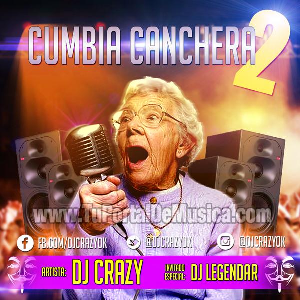Dj Crazy Cumbia Canchera Volumen 2 (2016)