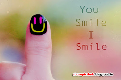 Smile happiness Quotes Wishes For Friend: you smile, i smile,