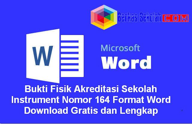 Download Bukti Fisik Akreditasi Sekolah Instrument Nomor 164 Format Word