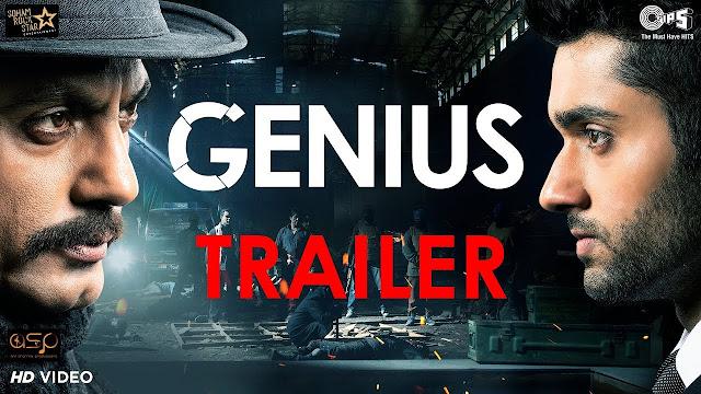 Genius Treailer 2018 New Bollywood Movies