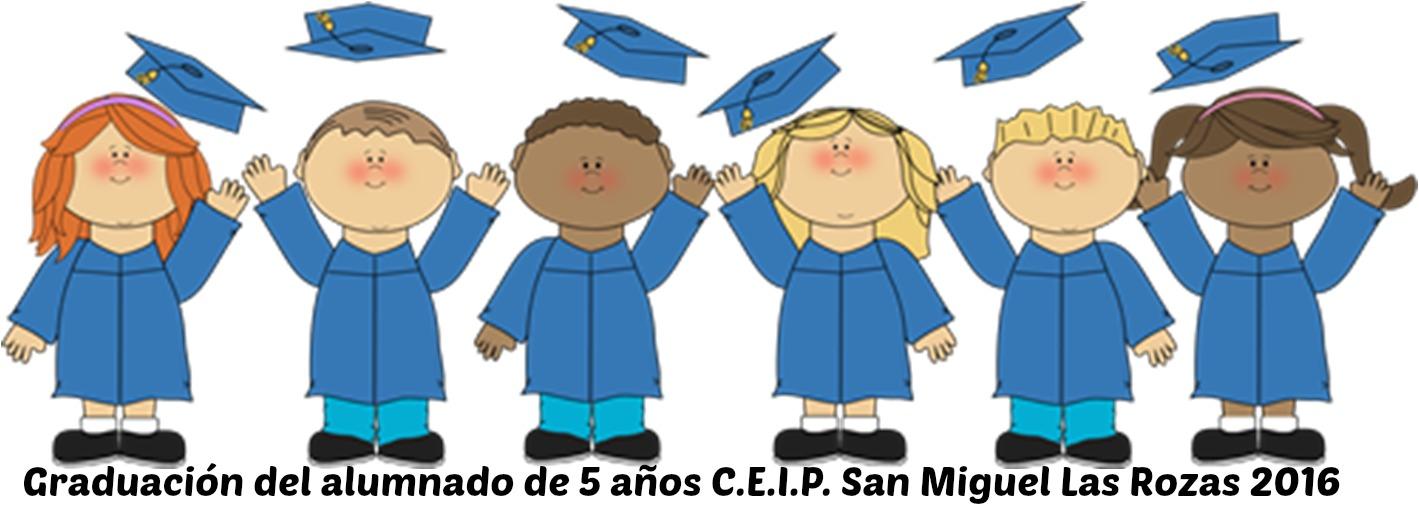 Colegio San Miguel Las Rozas: Graduación Educación Infantil